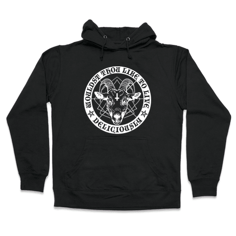 Black Philip: Wouldst Thou Like To Live Deliciously Hooded Sweatshirt