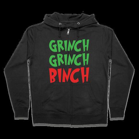 Grinch Grinch Binch Parody White Print Zip Hoodie