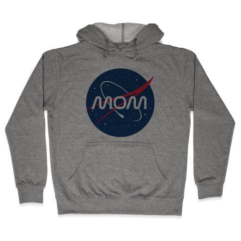 Mom Nasa Parody Hooded Sweatshirt