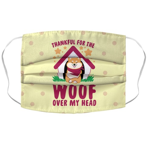 Thankful For The WOOF Over My Head Accordion Face Mask