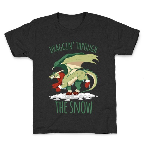 Draggin' Through The Snow Kids T-Shirt