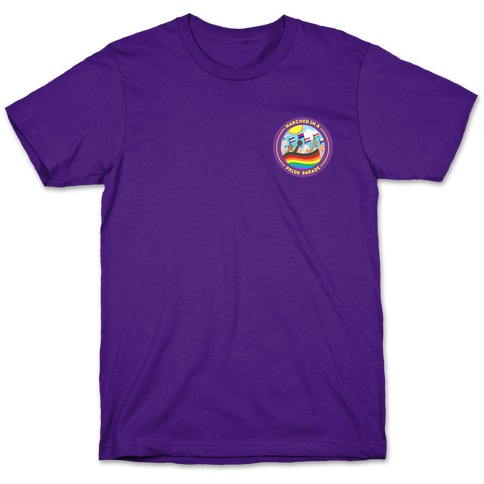 Marched In A Pride Parade Patch Version 2 White Print T-Shirt