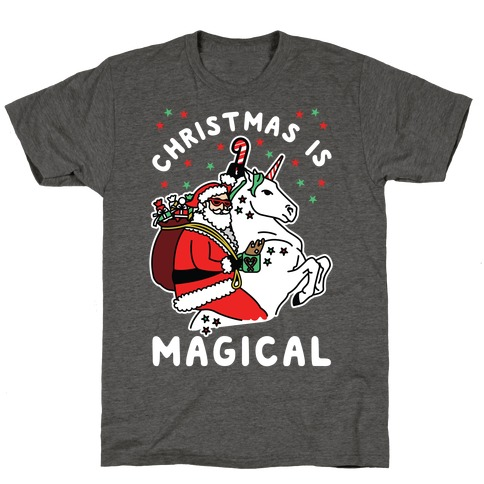 Christmas Is Magical White T-Shirt
