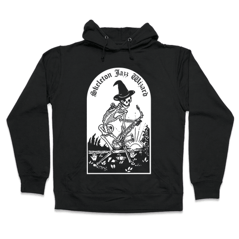 Skeleton Jazz Wizard Hooded Sweatshirt