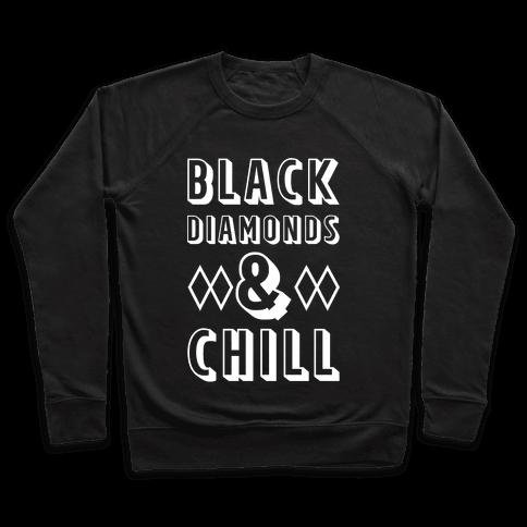 Black Diamonds and Chill Pullover
