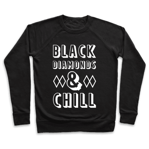 Black Diamonds and Chill Pullover