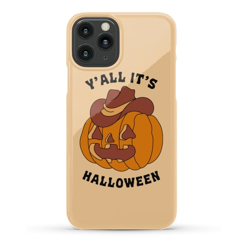 Y'all It's Halloween Phone Case