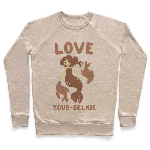 Love Your-Selkie Pullover