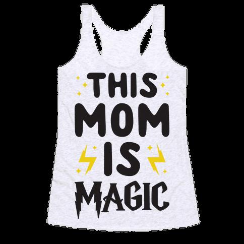 This Mom Is Magic Racerback Tank Top