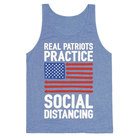 Real Patriots Practice Social Distancing White Print Tank Top
