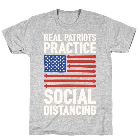 Real Patriots Practice Social Distancing White Print T-Shirt