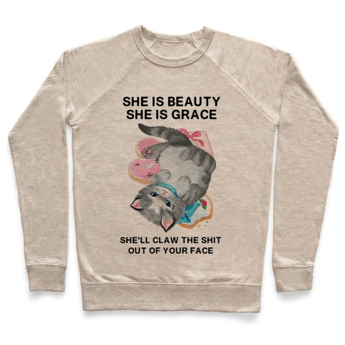 She'll Scratch the Shit Out Of Your Face Pullover