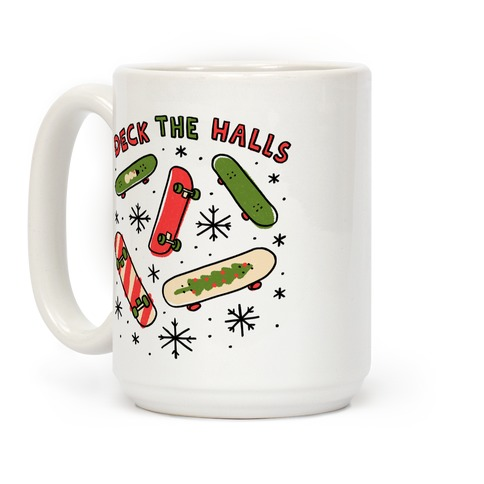 Deck The Halls Skateboarding Coffee Mug