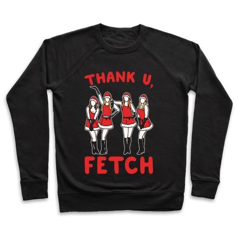 Thank U, Fetch Parody White Print Pullover