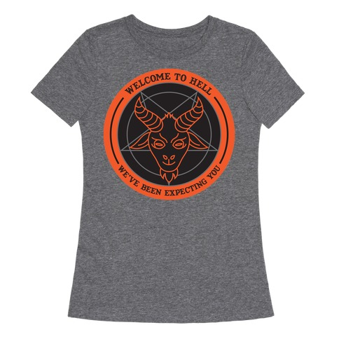 Welcome To Hell Tourism Womens T-Shirt