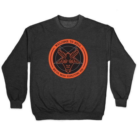 Welcome To Hell Tourism Pullover
