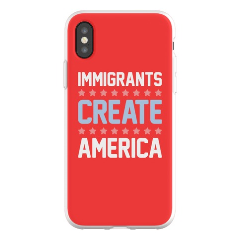 Immigrants Create America Phone Flexi-Case