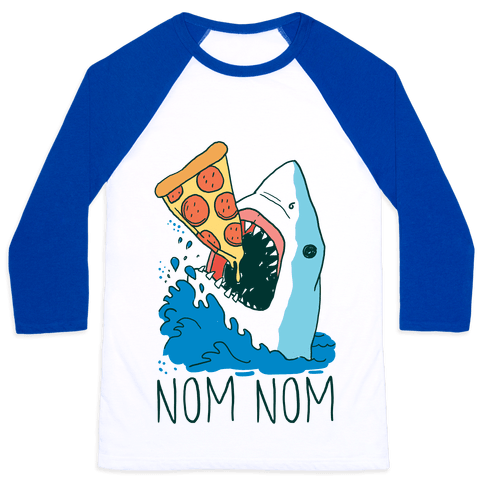Nom Nom Pizza Shark  Baseball Tee