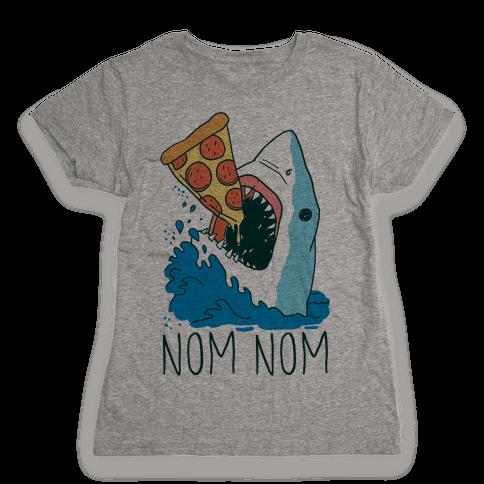 Nom Nom Pizza Shark  Womens T-Shirt