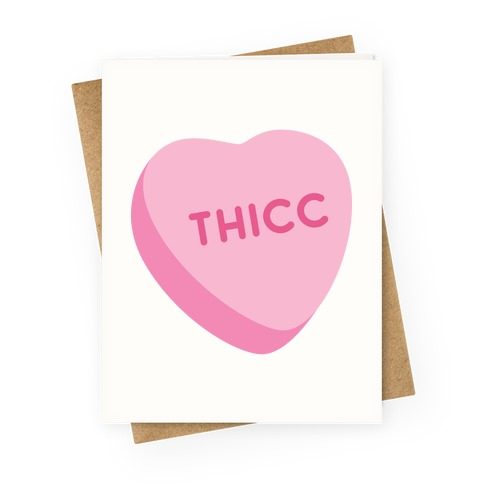 Thicc Candy Heart Greeting Card