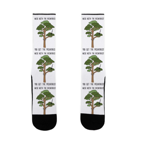 Mess With The Rainforest You Get The Painforest Sock