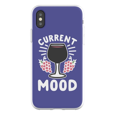 Current Mood: Wine Phone Flexi-Case