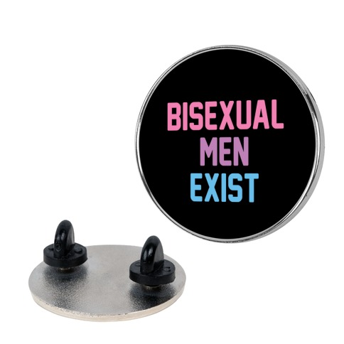 Bisexual Men Exist Pin