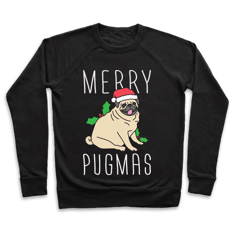 Merry Pugmas Pullover