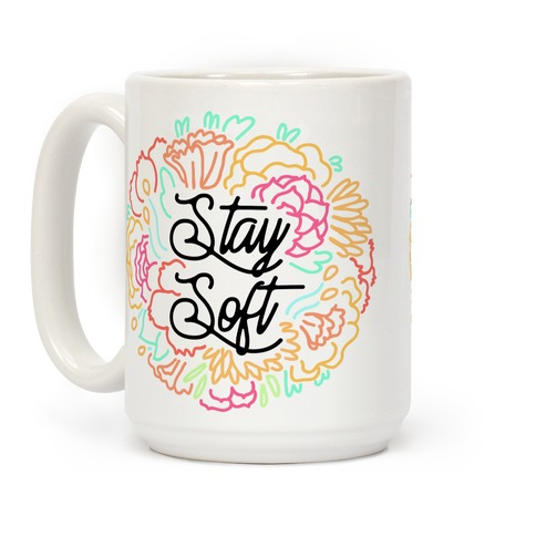 Stay Soft Coffee Mug