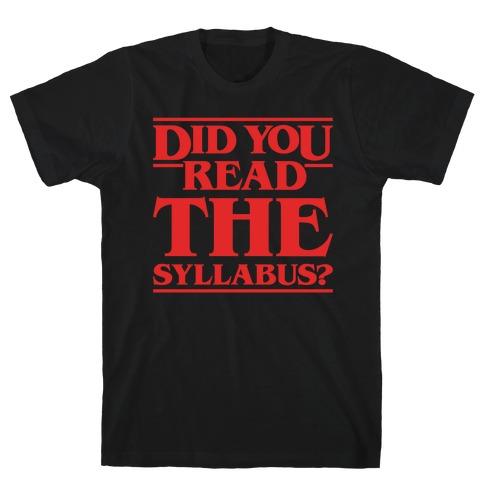 Did You Read The Syllabus Parody White Print T-Shirt