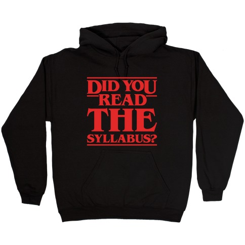 Did You Read The Syllabus Parody White Print Hooded Sweatshirt