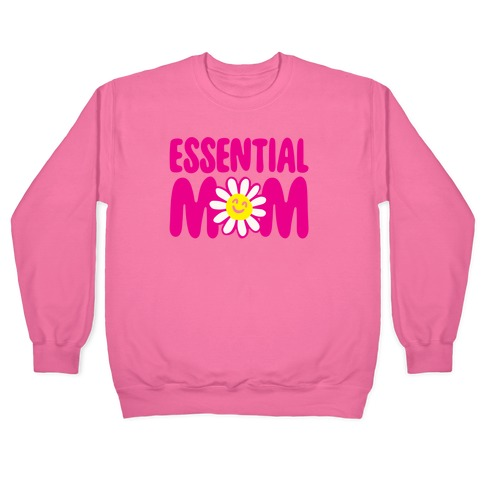 Essential Mom Pullover