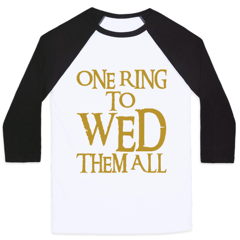 One Ring To Wed Them All Parody Baseball Tee