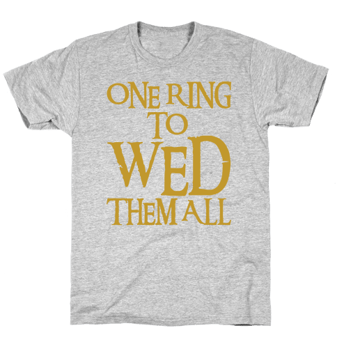 One Ring To Wed Them All Parody Mens T-Shirt