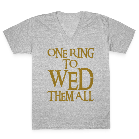 One Ring To Wed Them All Parody V-Neck Tee Shirt