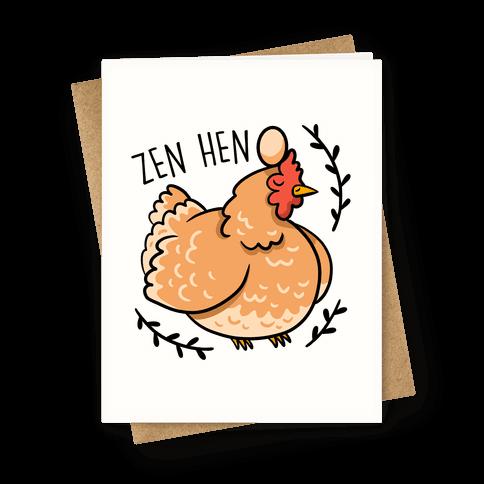 Zen Hen Greeting Card