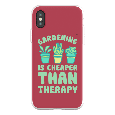 Gardening Is Cheaper Than Therapy Phone Flexi-Case