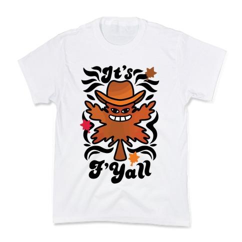 It's F'Yall Kids T-Shirt