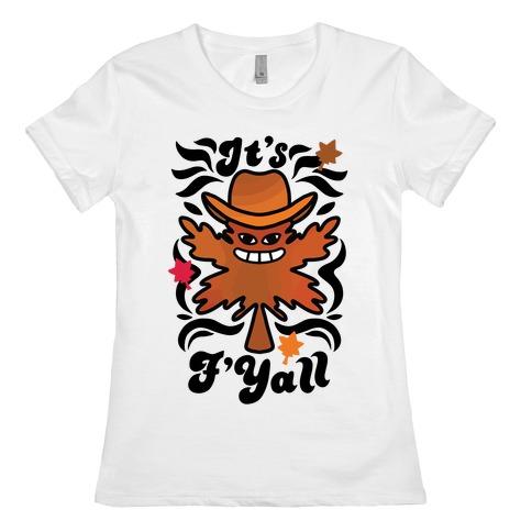 It's F'Yall Womens T-Shirt