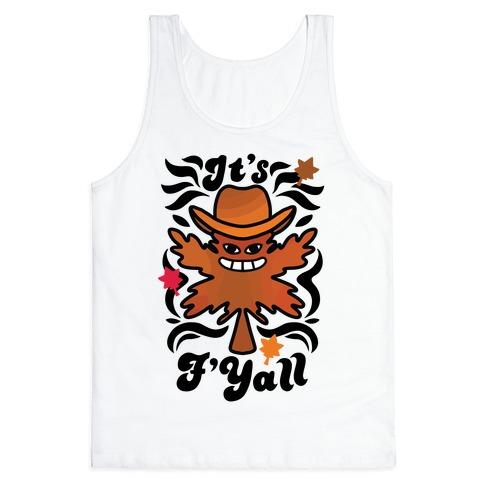 It's F'Yall Tank Top