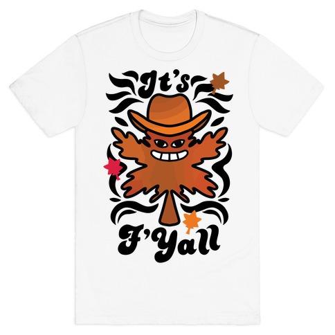It's F'Yall T-Shirt
