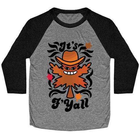 It's F'Yall Baseball Tee