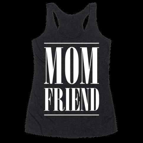 Mom Friend Racerback Tank Top