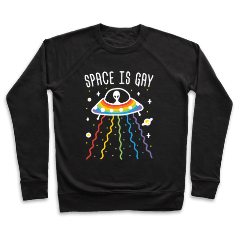 Space Is Gay Pullover