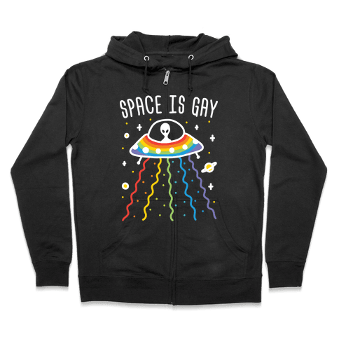 Space Is Gay Zip Hoodie