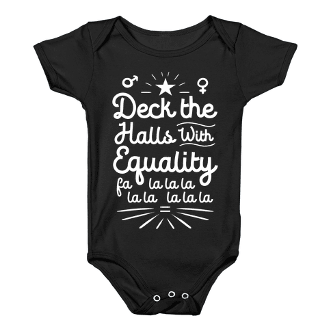 Deck the Halls With Equality Baby Onesy
