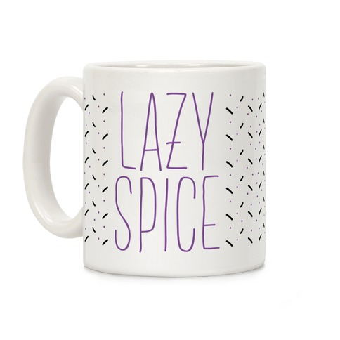 Lazy Spice Girl Coffee Mug