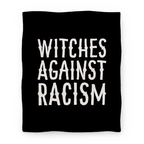 Witches Against Racism White Print Blanket
