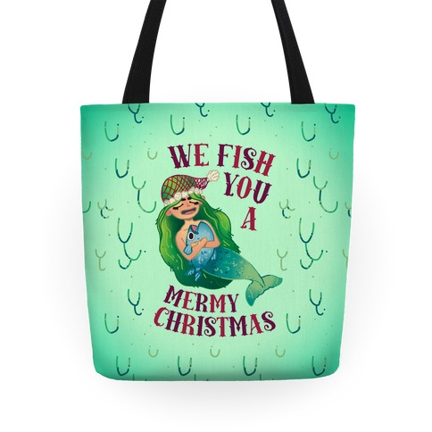 We Fish You a Mermy Christmas Tote