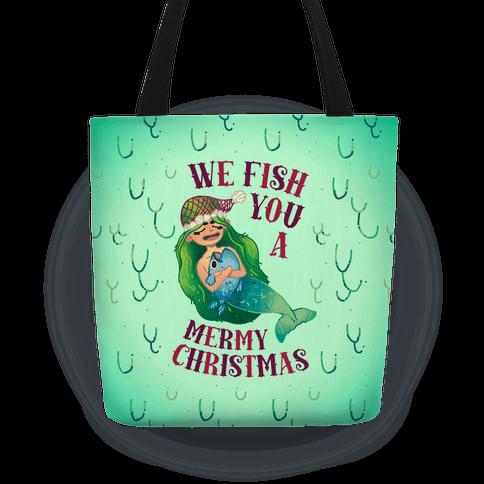 We Fish You a Mermy Christmas Tote
